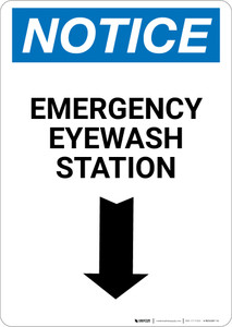 Notice: Emergency Eyewash Station Arrow Down Portrait - Wall Sign