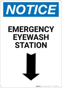 Notice: Emergency Eyewash Station Arrow Down Portrait - Wall Sign