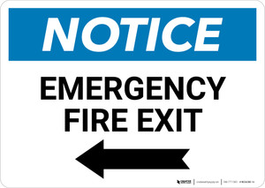 Notice: Emergency Fire Exit with Arrow Left - Wall Sign