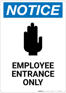 Notice: Employee Entrance Only Potrait - Wall Sign