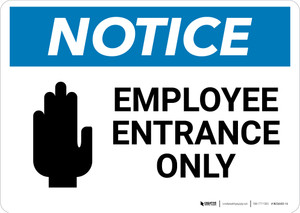 Notice: Employee Entrance Only with Hand Graphic - Wall Sign