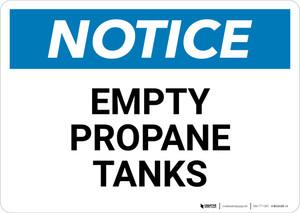 Notice: Empty Propane Tanks Landscape - Wall Sign