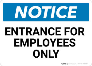 Notice: Entrance For Employees Only - Wall Sign