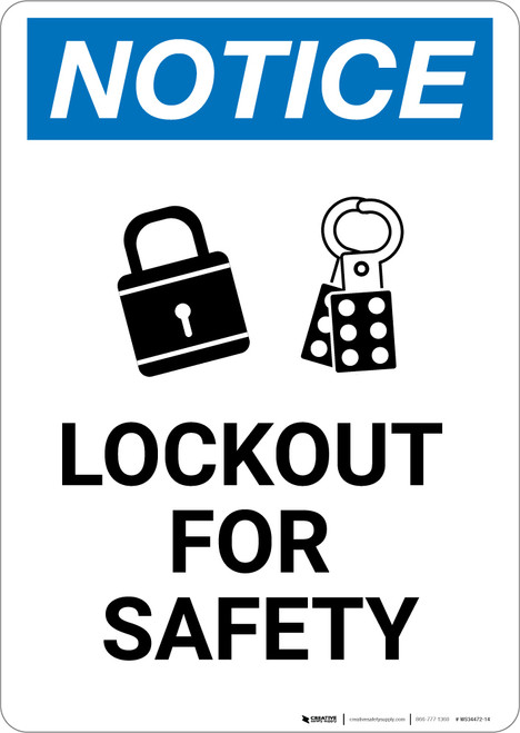 Notice: Lockout For Safety with Icon Portrait - Wall Sign