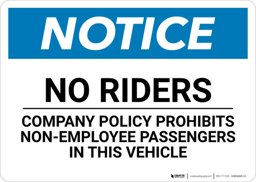 Notice: No Riders Company Policy Prohibits Non-Employee Passengers In This Vehicle - Wall Sign