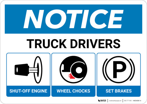 Notice: Truck Drivers Shut-Off Engine Set Brakes Wheel Chocks with Icons - Wall Sign
