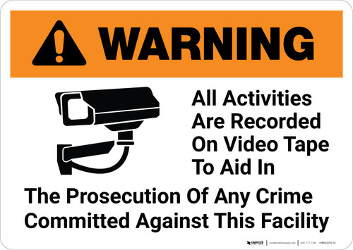 Warning: All Activities Are Recorded On Video Tape with Icon Landscape - Wall Sign