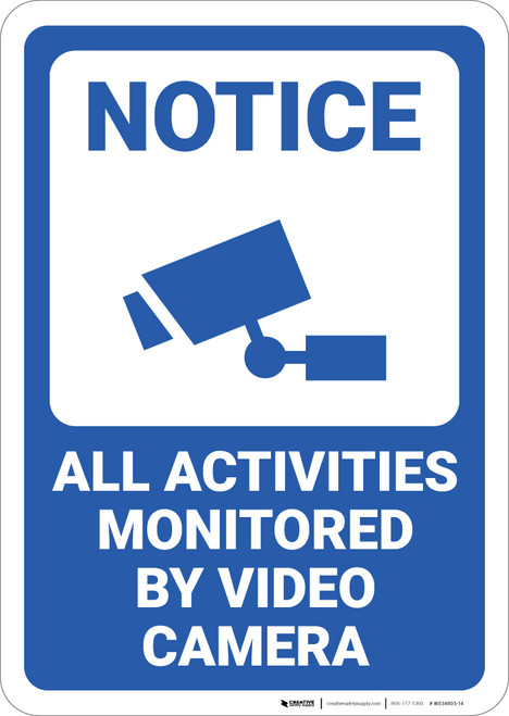 Notice:  Activities Monitored Video Camera Icon Portrait - Wall Sign