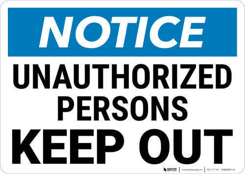 Notice:  Admittance Unauthorized Keep Out Landscape - Wall Sign