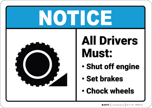 Notice:  All Drivers Must Chock Wheels Wheel Chock Icon Landscape ANSI - Wall Sign