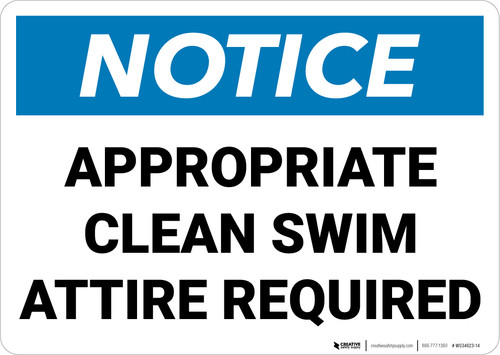Notice:  Appropriate Clean Swim Attire Required Landscape - Wall Sign