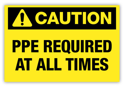 Caution - PPE Required Label