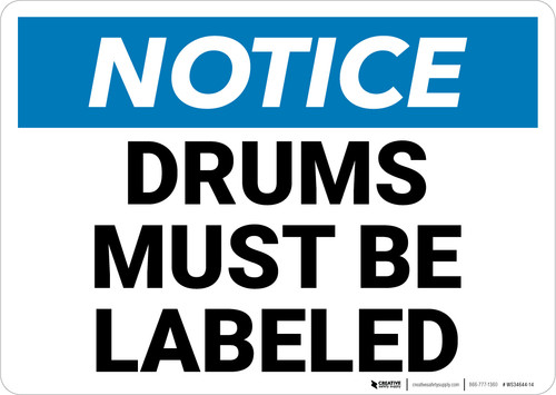 Notice:  Drums Must Be Labeled Landscape - Wall Sign