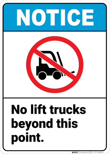 Notice: No Lift Trucks Beyond Point Portrait ANSI - Wall Sign