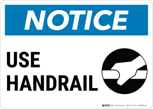Notice: Use Handrail with Icon Landscape - Wall Sign