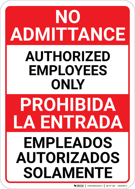 Bilingual Spanish No Admittance Authorized Employees Only - Wall Sign