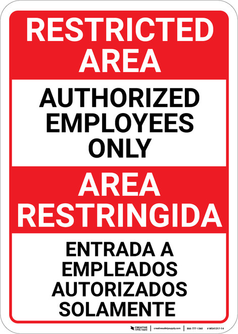 Bilingual Spanish Restricted Area Authorized Employees Only - Wall Sign