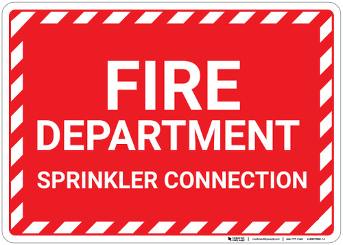 Fire Department Sprinkler Connection with Hazard Border Landscape - Wall Sign
