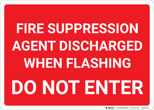 Fire Suppression Agent Discharged When Flashing Landscape - Wall Sign