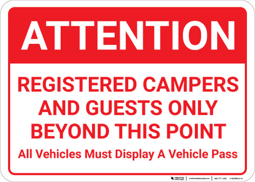 Attention: Registered Campers Guests Only Vehicles Display Pass Landscape - Wall Sign