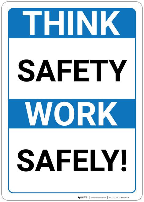 Think Safety Work Safely! Blue Landscape - Wall Sign