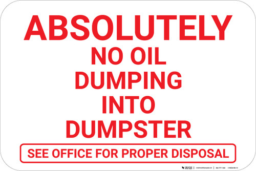 Absolutely No Oil Dumping Landscape - Wall Sign