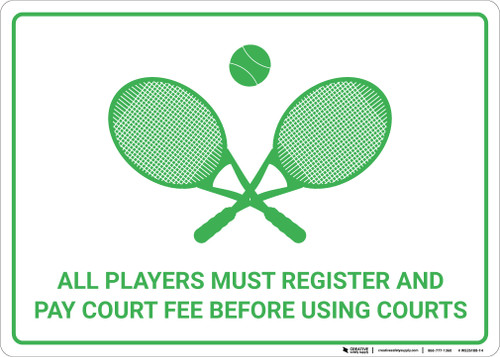 All Players Must Register And Pay Court Fee with Tennis Icon Landscape - Wall Sign