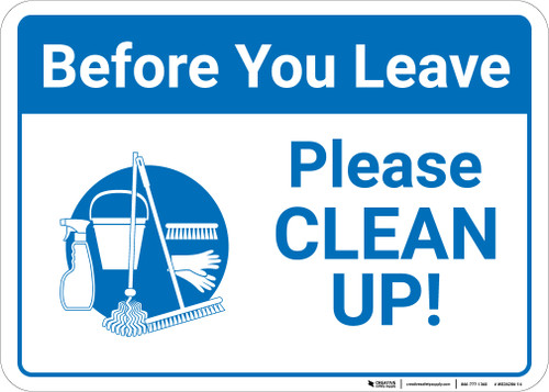 Before You Leave Please Clean Up with Icon Landscape - Wall Sign
