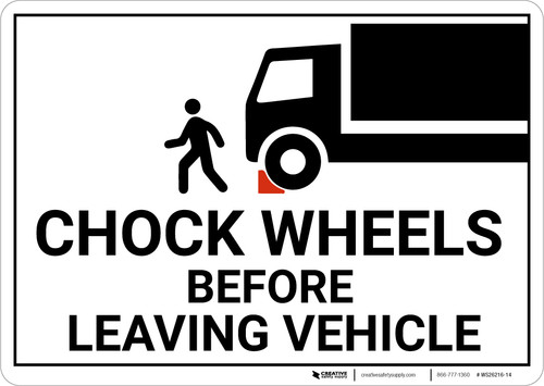 Chock Wheels Before Leaving Vehicle with Icon Landscape - Wall Sign