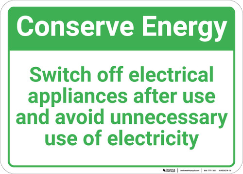Conserve Energy Switch Off Electrical Appliances Landscape - Wall Sign