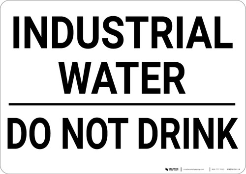 Industrial Water Do Not Drink Landscape.eps - Wall Sign