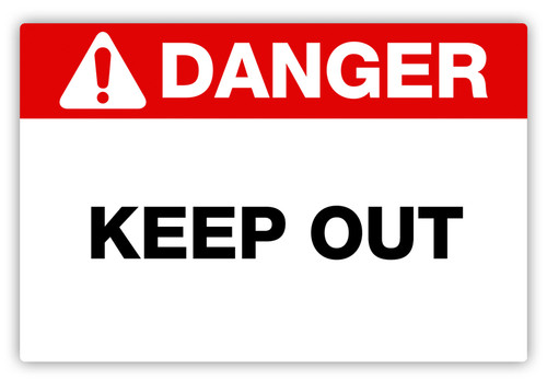 Danger - Keep Out Label