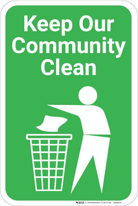 Keep Our Community Clean with Icon Portrait - Wall Sign