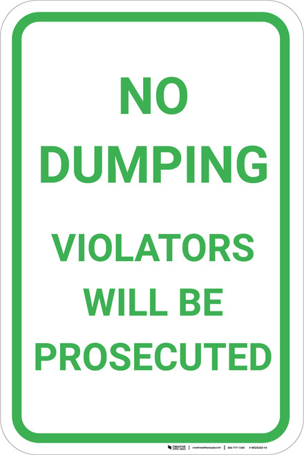 No Dumping Violators Will Be Prosecuted Portrait - Wall Sign