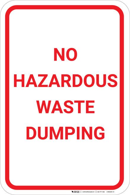 No Hazardous Waste Dumping Portrait - Wall Sign