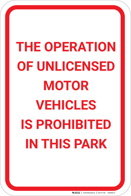 Operation Of Unlicensed Vehicles Prohibited Portrait - Wall Sign