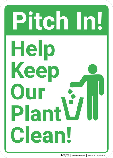 Pitch In Help Keep Our Plant Clean with Icon Portrait.eps - Wall Sign