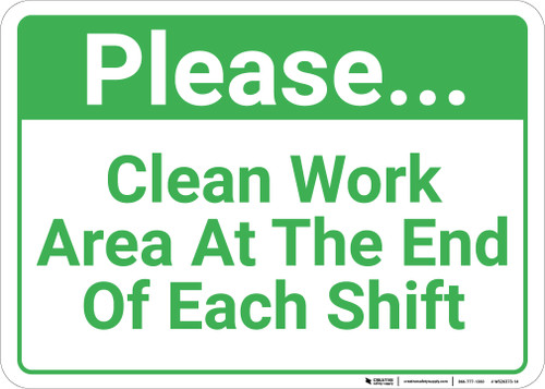Please Clean Work Area At The End Of Each Shift Landscape - Wall Sign