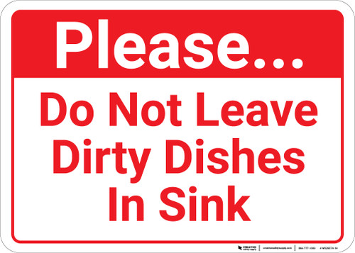 Please Do Not Leave Dirty Dishes In Sink Landcape - Wall Sign