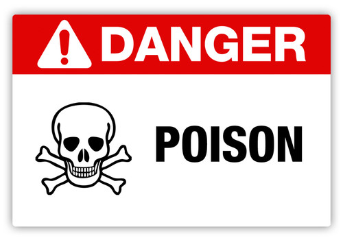 Danger - Poison Label