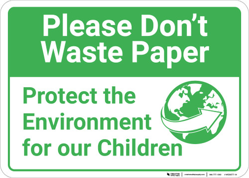 Please Dont Waste Paper with Icon Landscape - Wall Sign