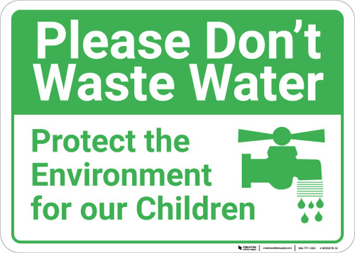 Please Dont Waste Water with Icon Landscape - Wall Sign