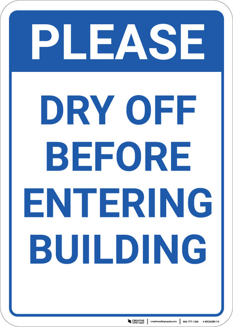 Please Dry Off Before Entering Building Portrait - Wall Sign