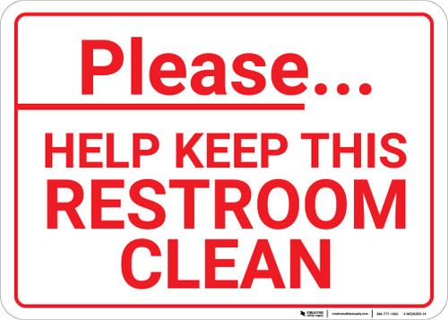 Please Help Keep Restroom Clean Landscape - Wall Sign