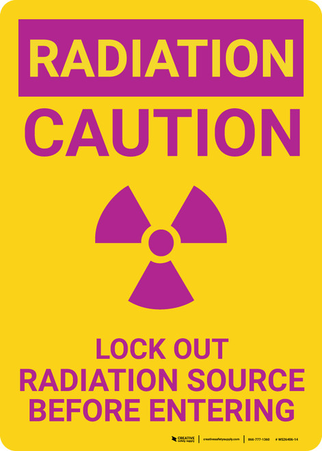 Radiation Access Permitted Only When Accompanied Landscape - Wall Sign