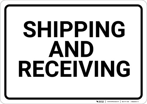 Shipping And Receiving Landscape - Wall Sign