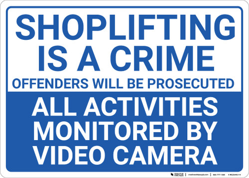 Shoplifting Is A Crime All Activities Monitored Landscape - Wall Sign