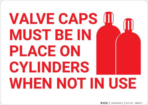 Valve Caps Must Be In Place On Cylinders with Icon Landscape - Wall Sign