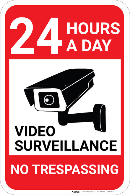 Video Surveillance 24 Hours No Trespassing with Icon Portrait - Wall Sign