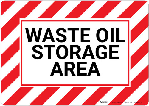 Waste Oil Storage Area with Hazard Border Landscape - Wall Sign